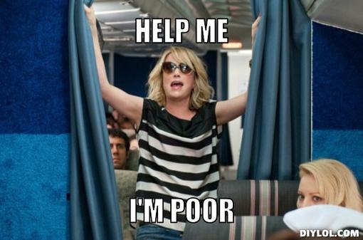 help i'm poor